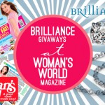 Brilliance Giveaways at Woman's World Magazine