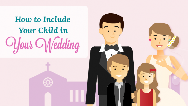 Child in your wedding