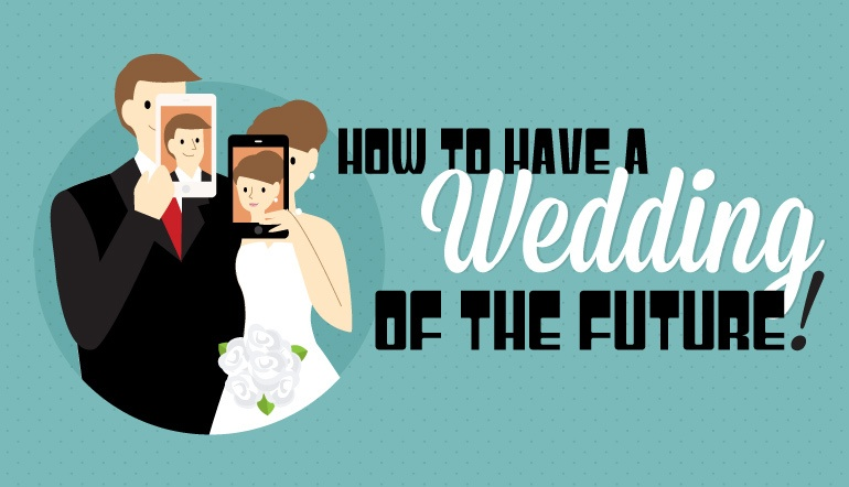 Wedding of the future